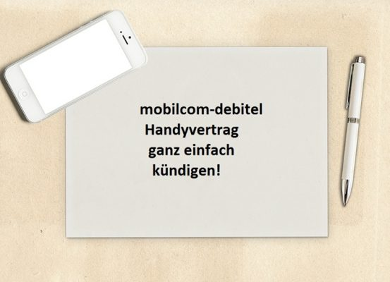 mobilcom-debitel Handyvertrag online gekündigt!